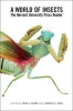 A World of Insects,The Harvard University Press Reader