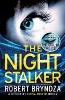 Bryndza Robert,Night Stalker