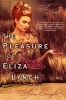 Enright, Anne,The Pleasure of Eliza Lynch