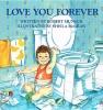 Munsch, Robert N.,Love You Forever