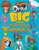 Hart, Christopher,Kids Draw Big Book of Everything Manga