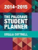 Cottrell, Stella,The Palgrave Student Planner 2014-15