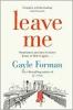 Forman Gayle,Leave Me