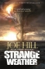 Hill Joe,Strange Weather