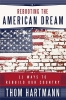 Hartmann, Thom,Rebooting the American Dream