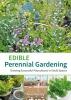 Kelsey, Anni,Edible Perennial Gardening