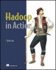 Lam, Chuck,Hadoop in Action