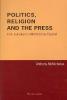 McNicholas, Anthony,Politics, Religion and the Press