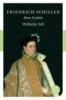 Schiller, Friedrich,Don Carlos Wilhelm Tell