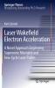 Schmid, Karl,Laser Wakefield Electron Acceleration