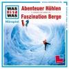 Baur, Manfred,Abenteuer Höhlen/ Faszination Berge