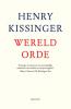 <b>Henry  Kissinger</b>,Wereldorde