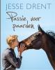 Jesse  Drent, Annemarie  Dragt,Passie voor paarden