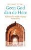 Bernhard  Reitsma,Geen God dan de Here