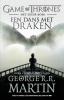 <b>George R.R.  Martin</b>,Een dans met draken 1 Oude vetes, nieuwe strijd