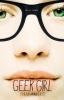 <b>Holly  Smale</b>,Geek girl (knap anders!)