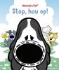 Guusje  Nederhorst,Stop, hou op!