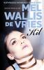 Mel  Wallis de Vries,Kil