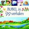 Juliet  David,Bijbel in 99 verhalen