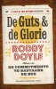 Roddy  Doyle,De guts en de glorie