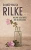 Rainer Maria  Rilke,Nieuwe gedichten, een bloemlezing