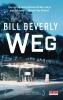 Bill  Beverly,Weg