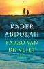 <b>Kader  Abdolah</b>,Farao van de Vliet