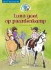 Nina  Flores,Tijd voor een AVI boek! Luna gaat op paardenkamp