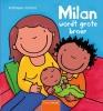 <b>Kathleen  Amant</b>,Milan wordt grote broer