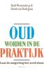 <b>Rudi  Westendorp, David van Bodegom</b>,Oud worden in de praktijk