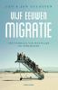 <b>Leo  Lucassen, Jan  Lucassen</b>,Vijf eeuwen migratie