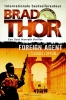 <b>Brad  Thor</b>,Foreign Agent