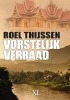 Roel  Thijssen,Vorstelijk verraad