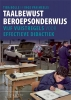 <b>Tiba  Bolle, Inge van Meelis</b>,Taalbewust beroepsonderwijs