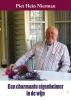 <b>Piet Hein  Nierman</b>,Piet Hein Nierman, Een charmante eigenheimer in de wijn