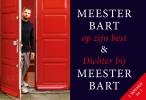 <b>Bart  Ongering</b>,Meester Bart op zijn best + Dichter bij Meester Bart DL