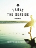 Alexander  Gossink, Geert-Jan  Middelkoop, Dim  Rooker,I Love the Seaside Portugal