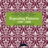 <b>Repeating Patterns 1300-1800 + CD-ROM</b>,
