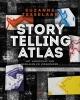 Suzanne  Tesselaar,Storytelling Atlas - Het landschap van verhalen en veranderen