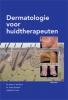 <b>A.C. de Groot, J.  Toonstra, J.M.  Lorist</b>,Dermatologie voor huidtherapeuten
