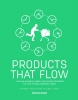 <b>Siem  Haffmans, Marjolein van Gelder, Ed van Hinte</b>,Products that flow