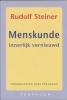 Rudolf Steiner,Menskunde innerlijk vernieuwd