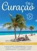 <b>P.C. van Mastrigt, J. van Gurchom</b>,Dit is Curacao