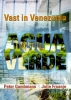 <b>Peter  Gumbmann, Jolie  Fraanje</b>,Agua Verde
