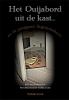 Nathalie  Kriek,Het Ouijabord uit de kast...en de paragnost liegtdattiebarst