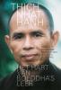 Thich  Nhat Hahn , ,Het hart van Boeddha`s leer