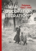 <b>Wannes  Devos, Kevin  Gony</b>,War. Occupation. Liberation