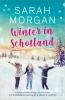 <b>Sarah  Morgan</b>,Winter in Schotland