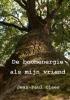 Jean-Paul  Claes,De boomenergie als mijn vriend