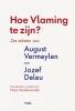 Jozef  Deleu August  Vermeylen,Hoe Vlaming te zijn?